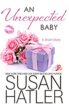 An Unexpected Baby (Treasured Dreams Book 7) by [Hatler, Susan]