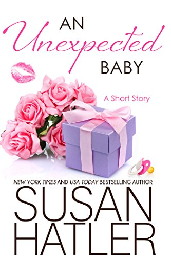 An Unexpected Baby (Treasured Dreams Book 7)