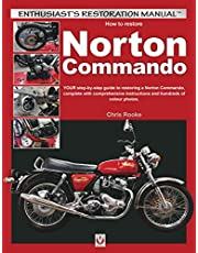 How to Restore Norton Commando: Your step-by-step guide to restoring a Norton Commando, complete with comprehensive instructions and hundreds of colour photos