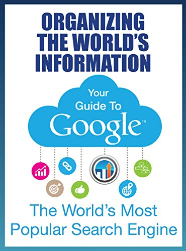 Download Guide To Google: Search Result Pages, Organic Rankings, Algorithms and an in depth SEO Audit (The SEO Effect Book 2) Pdf