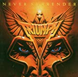Never Surrender by Triumph