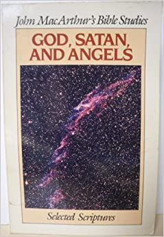 God, Satan, and Angels (Bible Studies)