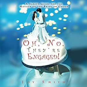 Oh No, They're Engaged! Audiobook