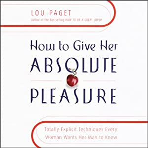 How to Give Her Absolute Pleasure Audiobook