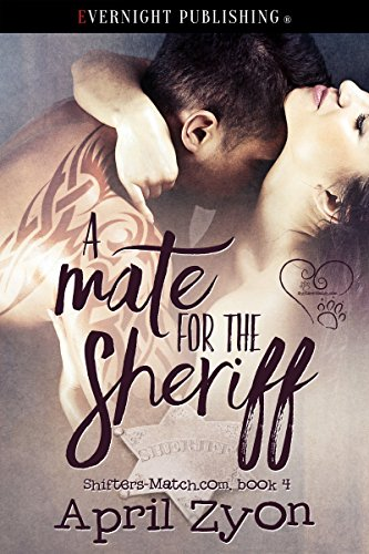 A Mate for the Sheriff (Shifters-Match.com Book 4)