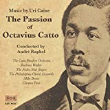 The Passion Of Octavius Catto