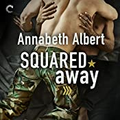 Squared Away: Out of Uniform, Book 5 | Annabeth Albert