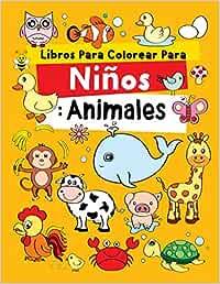 Libros Para Colorear Para Niños: Animales: Relajantes