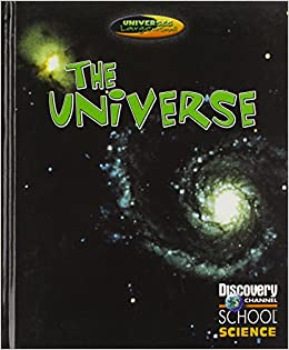 Buy The Universe (Discovery Channel School Science) Book