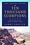Ten Thousand Scorpions, Larry Frolick, 0771047819