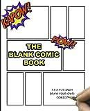 The Blank Comic Book: Blank Comic Book Notebook