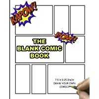 The Blank Comic Book: Blank Comic Book Notebook | Draw Your Own Comics | Large Paperback Sketchbook For Kids and Adults