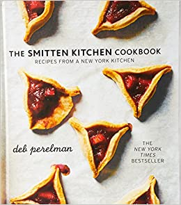 The Smitten Kitchen Cookbook: Amazon.co.uk: Deb Perelman ...
