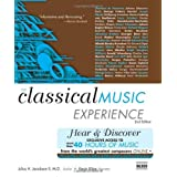 The Classical Music Experience With Web Site: Discover the Music of the World's Greatest Composers