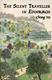 The Silent Traveller in Edinburgh, Yee, Chiang, 1841830488