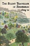 The Silent Traveller in Edinburgh, Chiang, Yee, 1841830488