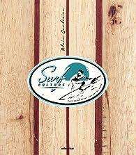 Surf Culture par Alain Gardinier