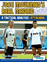 Jose Mourinho's Real Madrid - A Tactical Analysis: Attacking by Athanasios, Terzis (2012) Paperback