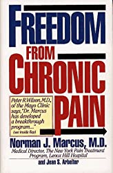 Freedom from Chronic Pain: The Breakthrough Method of Pain Relief Based on the New York Pain Treatment Prog