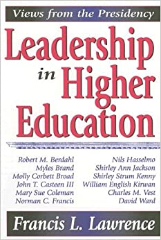 Book Leadership In Higher Education: Views From The Presidency