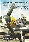 Suomen Ilmavoimien Historia 6A - Messerschmitt Bf 1089 G-2 - 2002