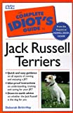 img - for The Complete Idiot's Guide To Jack Russell Terriers book / textbook / text book