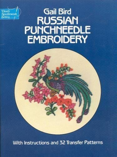 (Russian Punchneedle Embroidery by Gail Bird (1981-06-01))