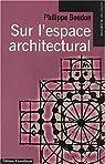 Sur l'espace architectural par Boudon