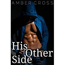 Gay Romance: His Other Side (Gay Romance, MM)