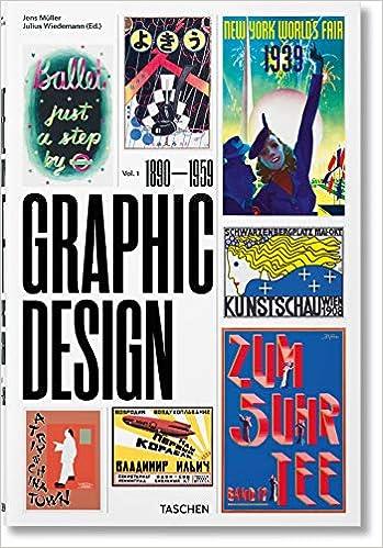 The history of graphic design. Ediz. italiana e spagnola ...