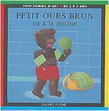 Petit ours brun va a la piscine 9782747013284 books - Petit ours brun piscine ...