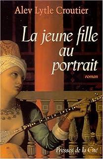 La jeune fille au portrait : roman