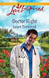Doctor Right by Janet Tronstad front cover