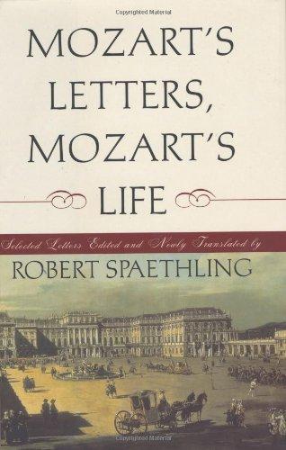 Download Mozart's Letters, Mozart's Life: Selected Letters pdf epub