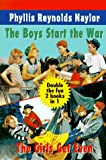 The Boys Start the War; The Girls Get Even, Phyllis Reynolds Naylor, 0440409713