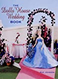 The Dolls' House Wedding Book