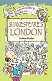 Time Traveler's Guide to Shakespeare's London, Joshua Doder, 1904153100