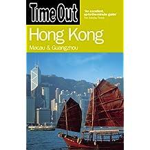 Time Out Hong Kong: Macau and Guangzhou
