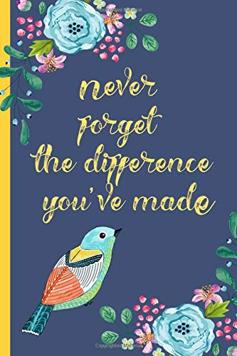 Pdf Self-Help Never forget the difference you've made: Perfect as a retirement or leaving gift (& better than a card) Blank lined notebook,Journal. Show them how much they are appreciated! Bird