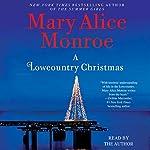 A Lowcountry Christmas | Mary Alice Monroe