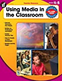 Using Media in the Classroom, Grades 4-5, Cathy Collison and Janis Campbell, 0742427366