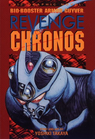 Bio-Booster Armor Guyver: Revenge of Chronos (Viz Graphic Novel) (Best Sci Fi Armor)