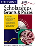 Scholarships, Grants and Prizes 2000, Peterson's Guides Staff, 0768902398