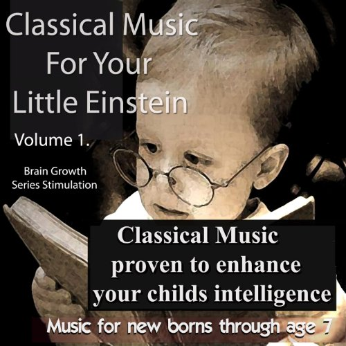Classical Music for Your Littl...