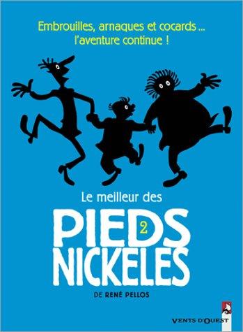 MEILLEUR DES PIEDS NICKELÉS (LE) T.02