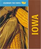 img - for Iowa (Celebrate the States) book / textbook / text book