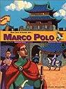 Sur les traces de... Marco Polo par Mirza