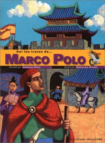 Sur les traces de... Marco Polo