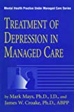 Treatment of Depression in Managed Care, , 0876308299