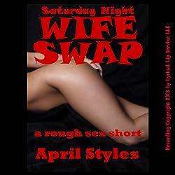 Saturday Night Wife Swap